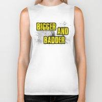 borderlands Biker Tanks featuring BIGGER AND BADDER by Resistance