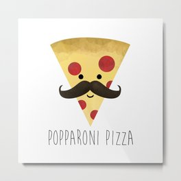 Popparoni Pizza Metal Print