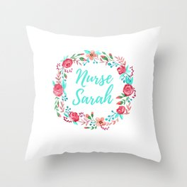 Nurse Sarah - Floral Wreath - Nurse Graphics Throw Pillow