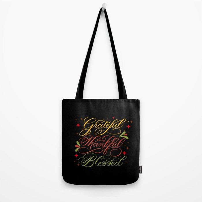 Grateful, Thankful, Blessed Design on Black Tote Bag