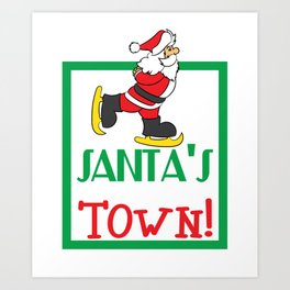 Hilarious & Joyful Xmas Tshirt Design Santa s coming to town Art Print