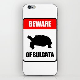 Beware of Sulcata iPhone Skin