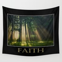 faith Wall Tapestries featuring Inspirational Faith by Christina Rollo