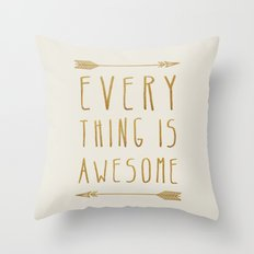 Everything is Awesome (beige edition) Throw Pillow
