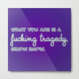 CARRY ON | Tragedy Metal Print