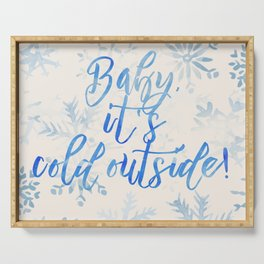 Baby, It's Cold Outside! Serving Tray