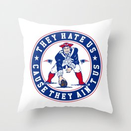 they hate us cause they ain't us Throw Pillow