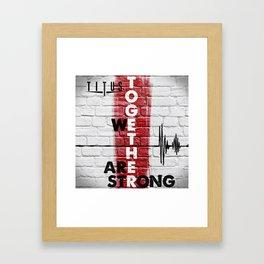 Together We Are Strong Framed Art Print