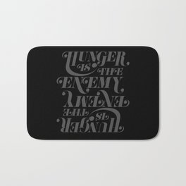 Hunger is the Enemy (Grey) Bath Mat