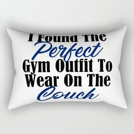 Perfect Gym Outfit Sarcastic Lazy Couch Potato Meme Rectangular Pillow