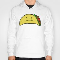 taco Hoodies featuring Sad Taco by Leah Flores