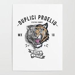 DUPLICI PROELIO Tiger by leo Tezcucano Poster
