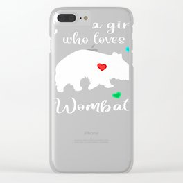 Just A Girl Who Loves Wombats Cool Wombat Lover Saying Gift Premium T-Shirt Clear iPhone Case