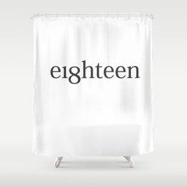 Eighteen Typo #society6 #decor #buyart Shower Curtain