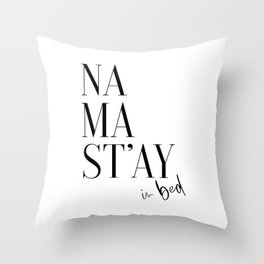 Namastay In Bed, Bed Art, Bedroom Wall Art, Room Decor, Namastay Bed Art Throw Pillow