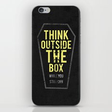 think outside the box, while you still can iPhone & iPod Skin