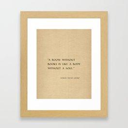Marcus Tullius Cicero quote Framed Art Print
