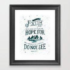 50/52: Hebrews 11:1 Framed Art Print