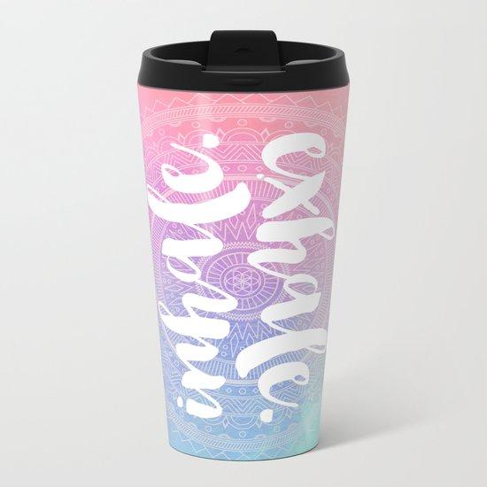 Inhale Exhale Metal Travel Mug