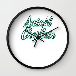 Hilarious Problem Solve Tshirt Design ANIMAL CHAPLAIN Wall Clock
