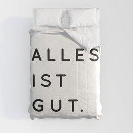 Alles ist Gut | Typography Minimalist Version Comforters