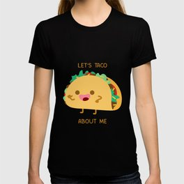 Self Centered Taco T-shirt