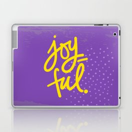 The Fuel of Joy Laptop & iPad Skin