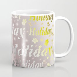 shiny font happy holidays in rose gold Coffee Mug