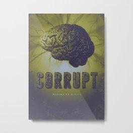 Corrupt Metal Print
