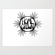 Home Grown Organic Art Print