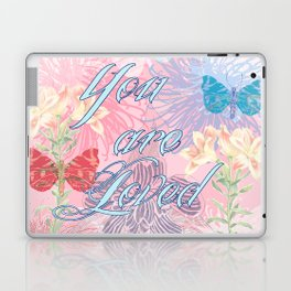 You Are Loved Laptop & iPad Skin