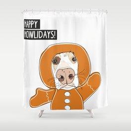 Happy Howlidays Gingerbread Dog Shower Curtain