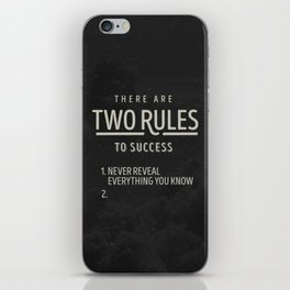 There Are Two Rules To Success iPhone Skin