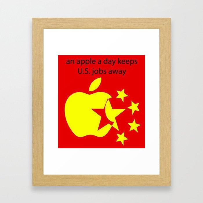 An Apple a day keeps U.S. jobs away Framed Art Print