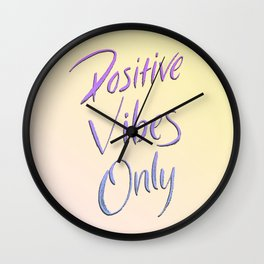 Positive Vibes Only - Miami Wall Clock