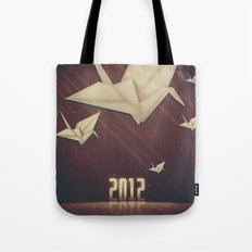 In 2012 Cranes Are Coming. Tote Bag