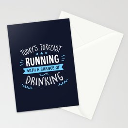 Todays Forecast Running With A Chance Of Drinking Stationery Cards
