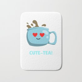 What A Cute Tea Cute Tea Pun Bath Mat