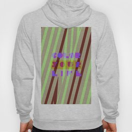 Color your life Hoody