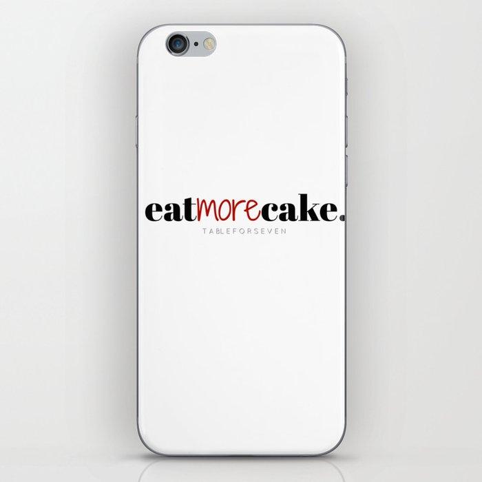 Eat More Cake iPhone Skin