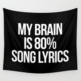 Song Lyrics Funny Quote Wall Tapestry