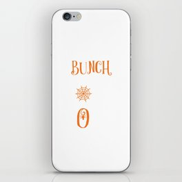 It's Just A Bunch Of Hocus Pocus Halloween Party iPhone Skin
