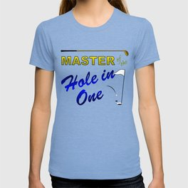 Master of The Hole In One T-shirt