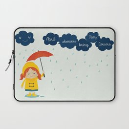 April Showers Bring May Flowers Laptop Sleeve