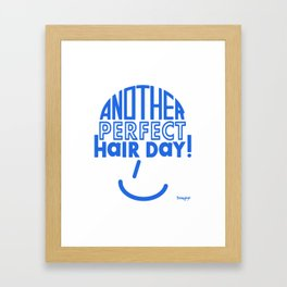 Another Perfect Hair Day! Framed Art Print