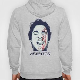 I have to return some videotapes Hoody