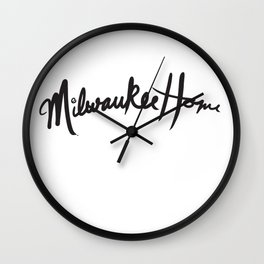 MilwaukeeHome II Wall Clock