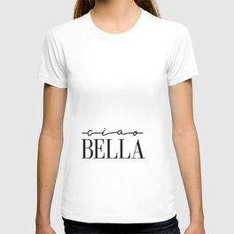 Ciao Bella Print, Italian Quote, Typography Quote Decor, Printable Italian Quote, Printable Art Post T-shirt