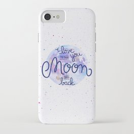 I love you to the moon and back 2 iPhone Case