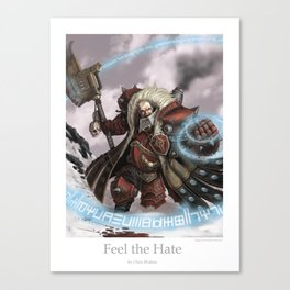Feel the Hate Canvas Print